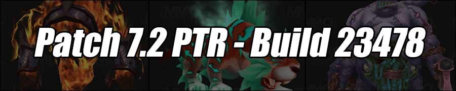 Patch 7.2 PTR - Build 23478