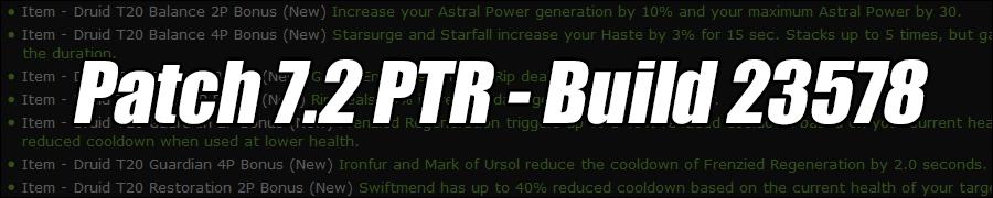 Patch 7.2 PTR - Build 23578