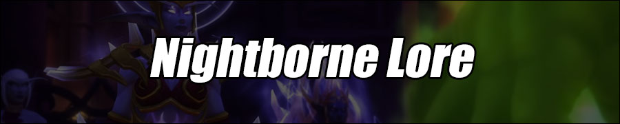 Nightborne - Nighthold Lore