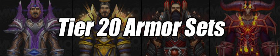 World of Warcraft Tier 20 Armor Sets