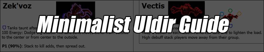 Minimalist Uldir Raid Guide