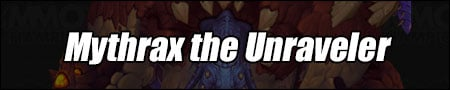 Mythrax the Unraveler Guide - WoW Uldir Boss Strategies and Loot List