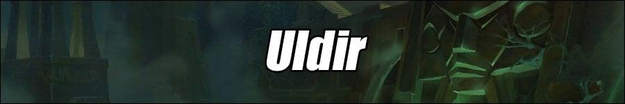 WoW Uldir Boss Strategies and Loot List